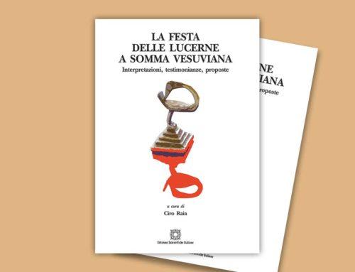 """Presentazione del Libro """"La Festa delle lucerne a Somma Vesuviana – Testimonianze, interpretazioni, proposte"""""""